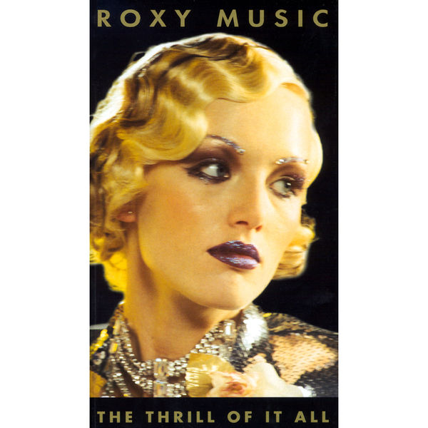 Roxy Music - The Thrill Of It All