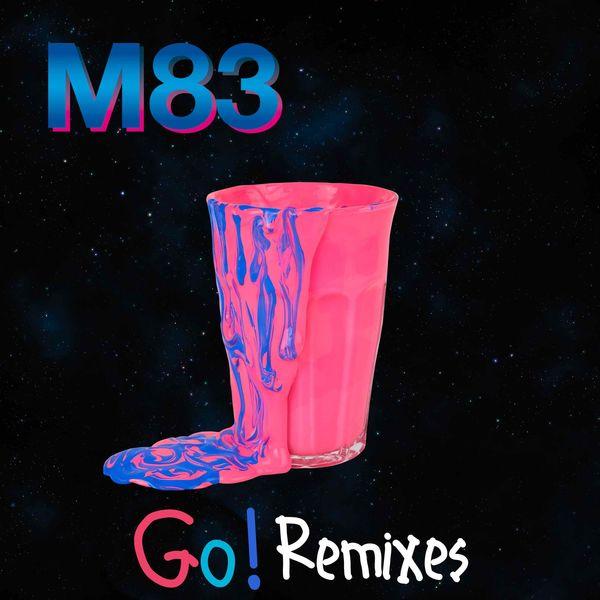 M83 - Go! (feat. Mai Lan) [Remixes]
