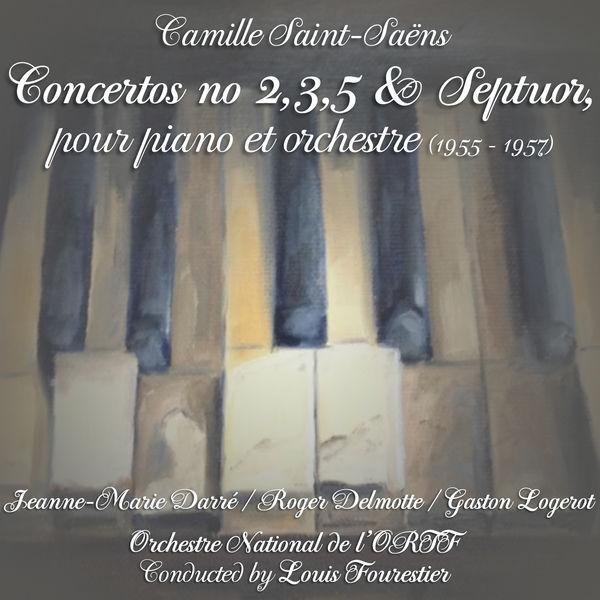 Camille Saint-Saëns - Saint-Saëns: Concertos No. 2, No. 3, No. 5 & Septuor, pour piano et orchestre (1955 - 1957)