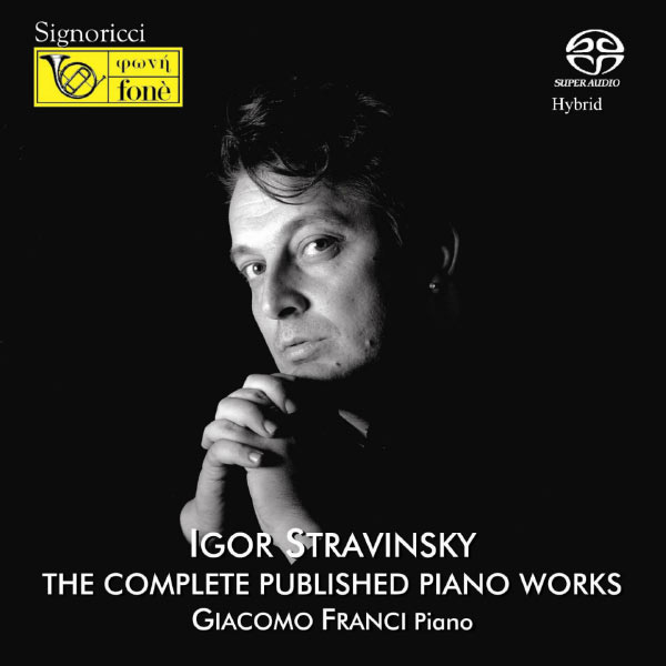 Giacomo Franci - Stravinsky : The Complete Published Piano Works