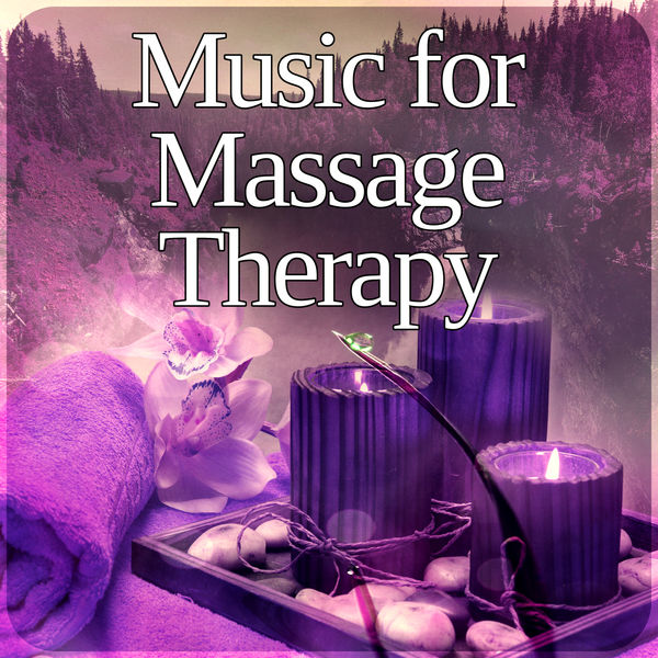 Album Music for Massage Therapy - Background Music ...