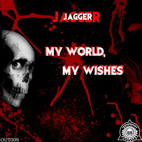 Jagger - My World, My Wishes