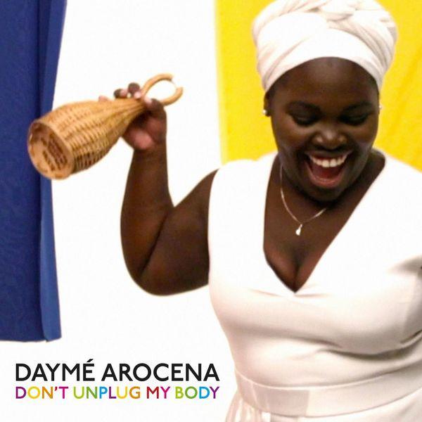 Daymé Arocena - Don't Unplug My Body