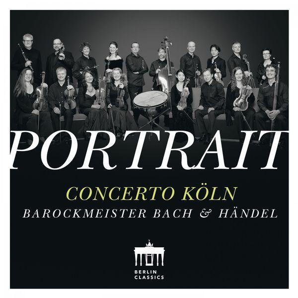 Concerto Köln - Portrait: Concerto Köln