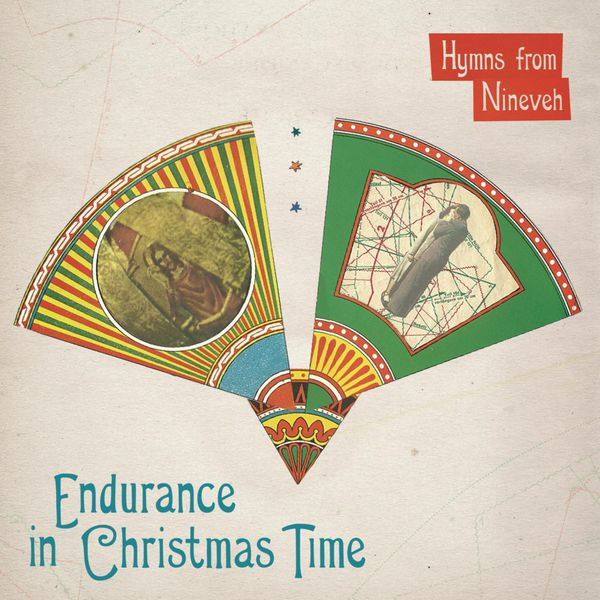 Hymns From Nineveh - Endurance In Christmas Time