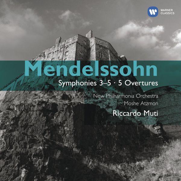 Riccardo Muti|Mendelssohn: Symphony Nos. 3,4 & 5