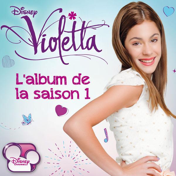 Violetta l 39 album de la saison 1 various artist - Image de violetta a telecharger ...