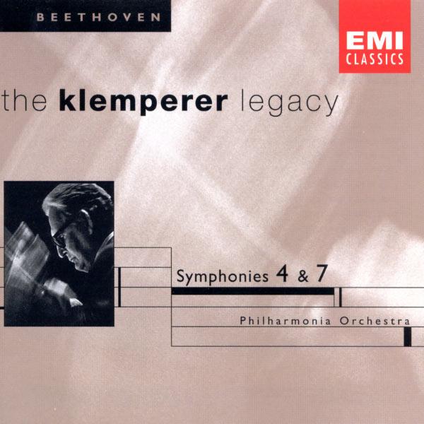 Otto Klemperer - The Klemperer Legacy: Beethoven Symphonies Nos. 4 & 7