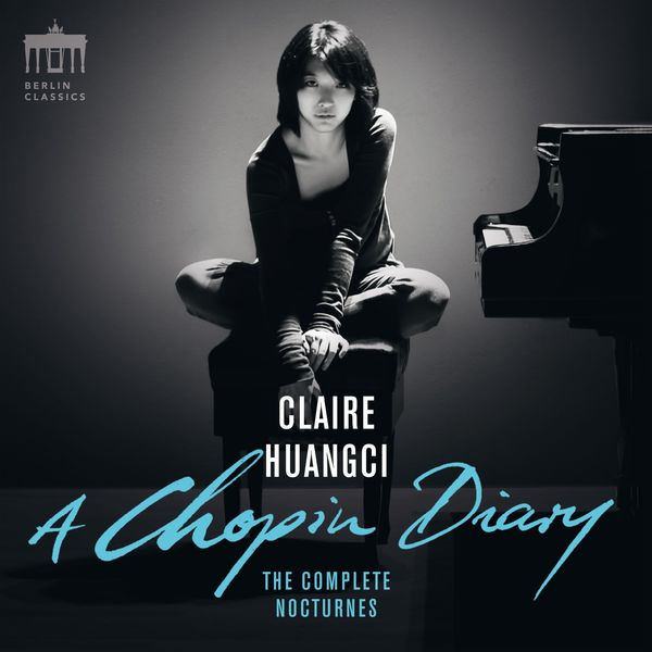 Claire Huangci - A Chopin Diary (Complete Nocturnes)