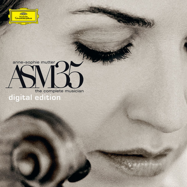 Anne-Sophie Mutter - ASM35 - The Complete Musician