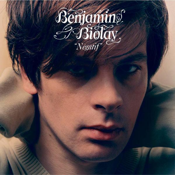 Benjamin Biolay - Négatif