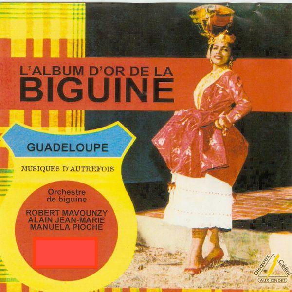 Various Artists - L'album d'or de la biguine (Guadeloupe musique d'autrefois)