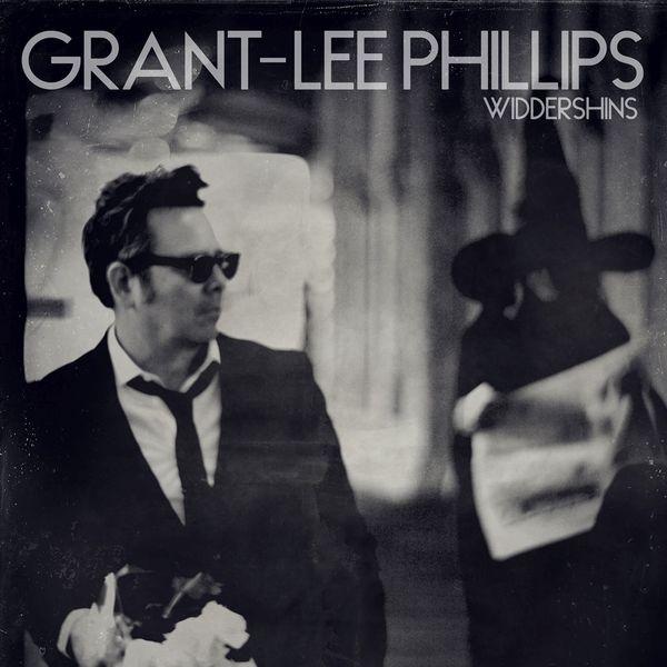 Grant Lee Phillips - Widdershins