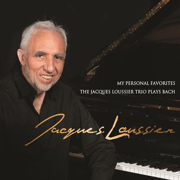 Jacques Loussier - My Personal Favorites: The Jacques Loussier Trio Plays Bach