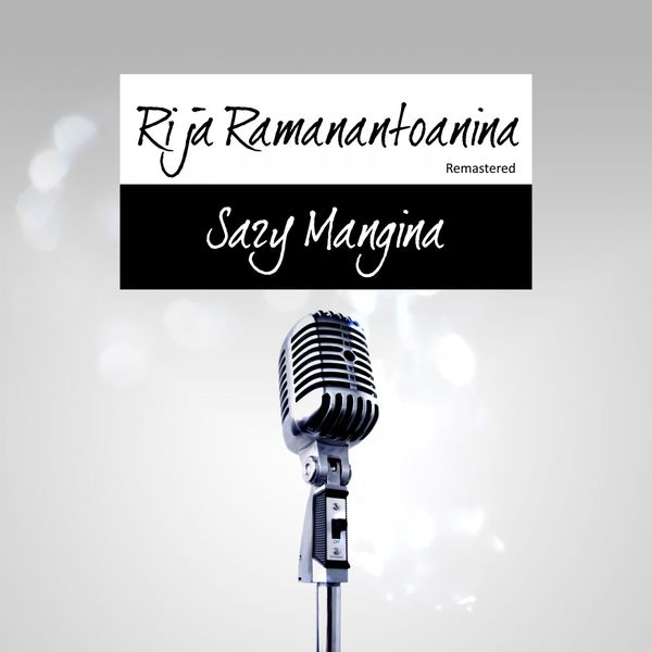 Rija Ramanantoanina - Sary Mangina
