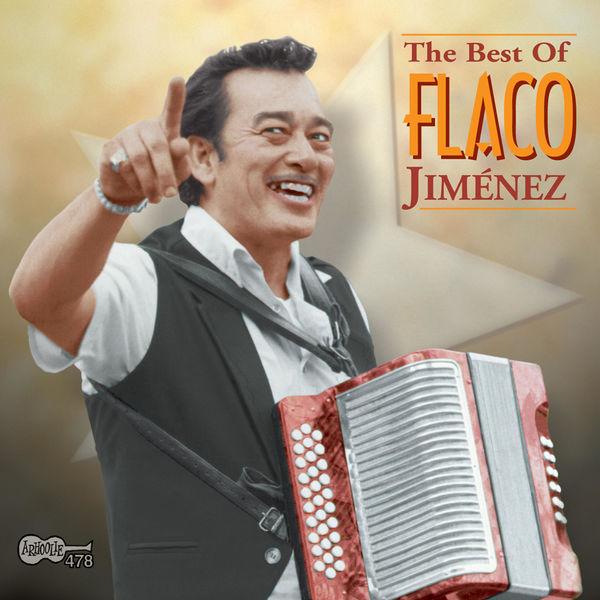Flaco Jimenez - The Best of Flaco Jiménez