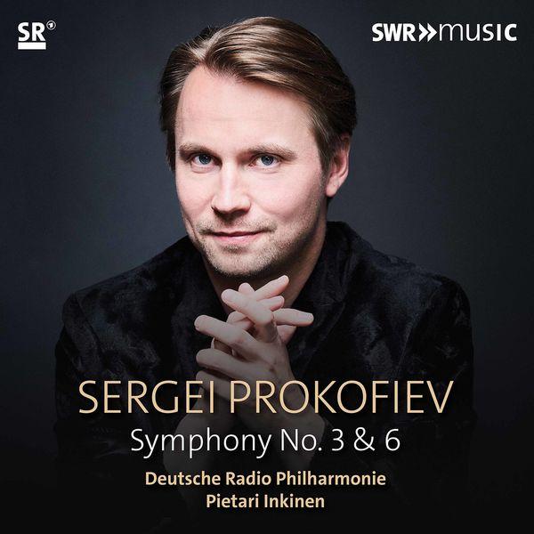 Pietari Inkinen - Prokofiev: Symphonies Nos. 3 & 6