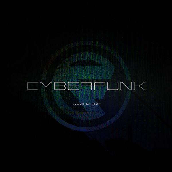 Various Interprets - Cyberfunk Presents: VA//LP001