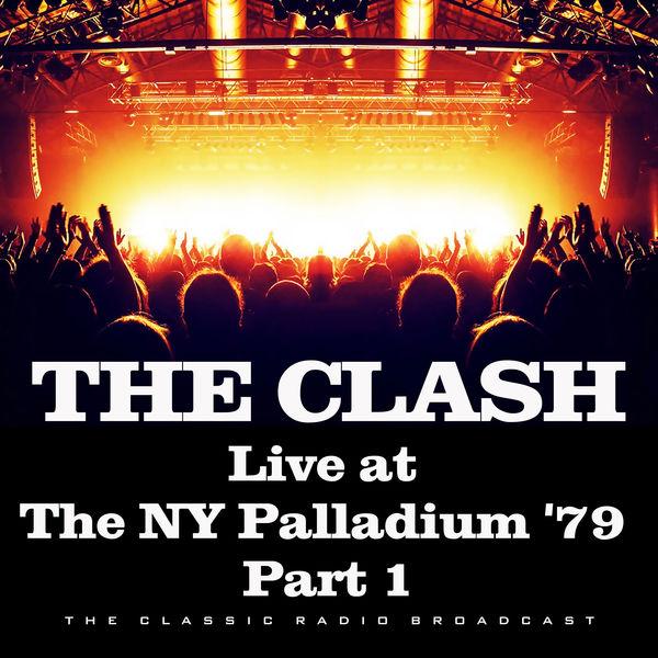 The Clash - Live at the NY Palladium '79 Part 1