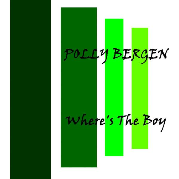 Polly Bergen - Where's The Boy