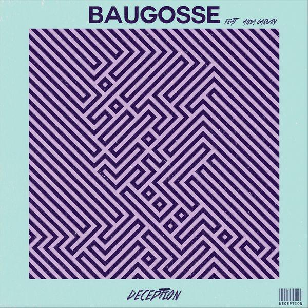 Baugosse - Deception (feat. Ania Garvey)