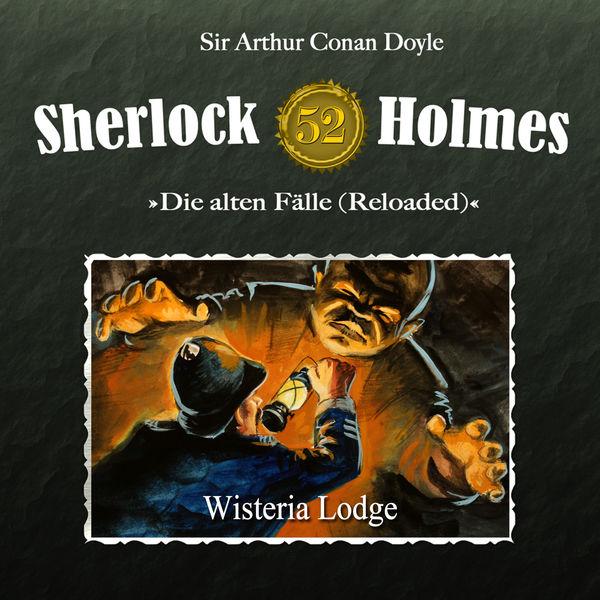 Sherlock Holmes - Die alten Fälle (Reloaded), Fall 52: Wisteria Lodge