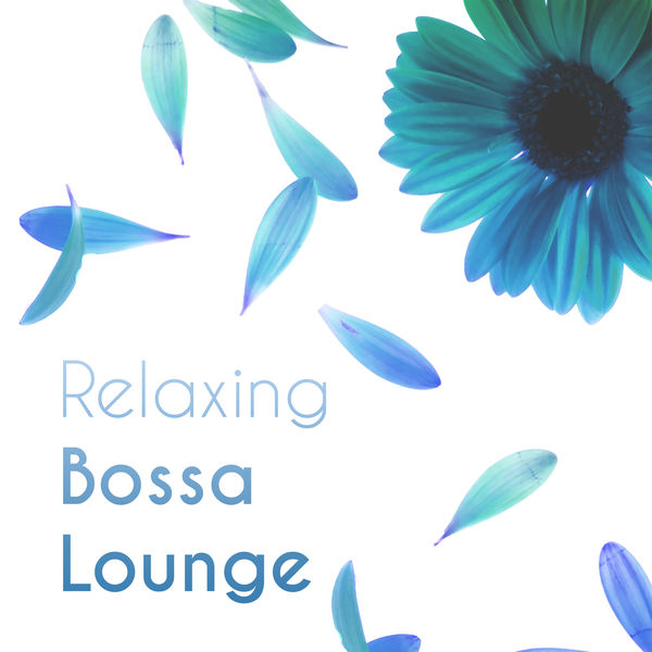 Odyssey for Relax Music Universe - Relaxing Bossa Lounge – Relax, Meditation, Calm, Soft, Zen, Nature