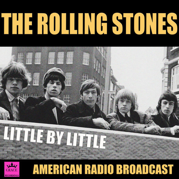 The Rolling Stones - Little By Little
