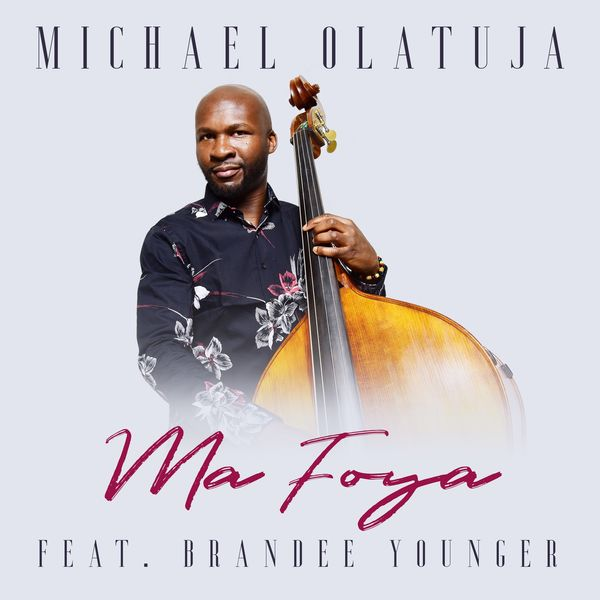 Michael Olatuja - Ma Foya