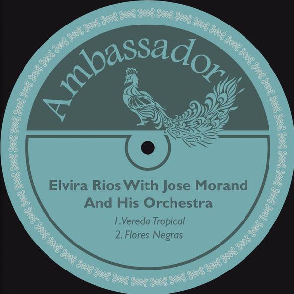 Elvira Rios - Vereda Tropical