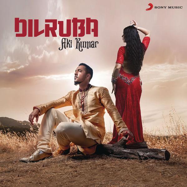 Aki Kumar - Dilruba