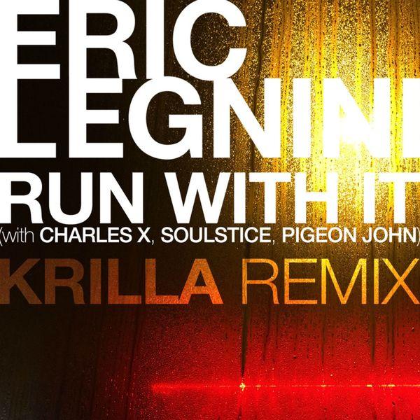 Eric Legnini - Run with It (feat. Charles X, Soulstice, Pigeon John) [Krilla Remix]