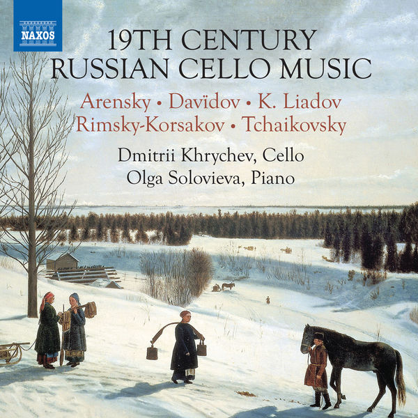 Dmitrii Khrychev - 19th Century Russian Cello Music