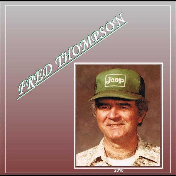 Fred Thompson - Fred Thompson