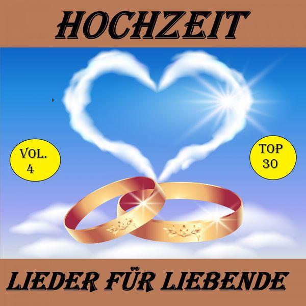 Top 22 Hochzeit Lieder Fur Liebende Vol 4 Various Artist
