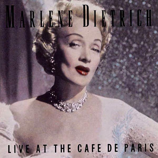 Marlene Dietrich - Live At The Cafe De Paris