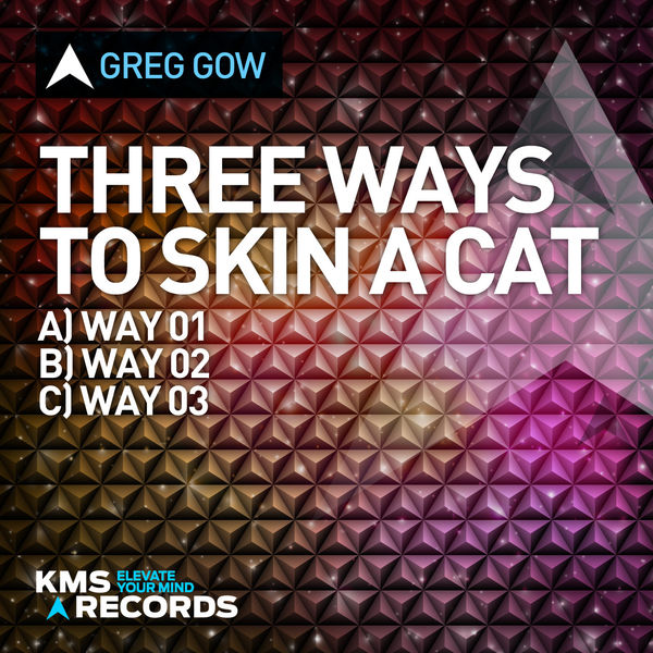 Greg Gow - Three Ways To Skin A Cat