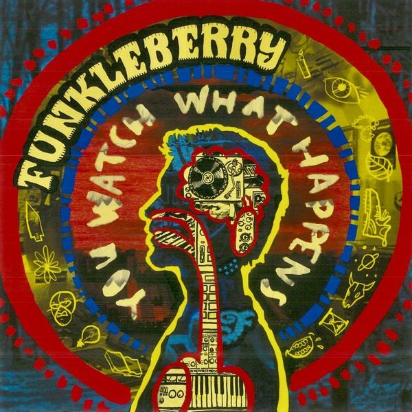 Funkleberry - You Watch What Happens