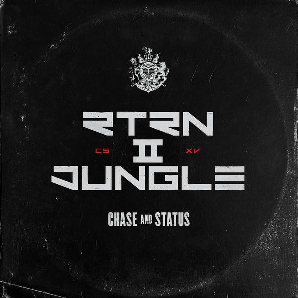Chase & Status - RTRN II JUNGLE