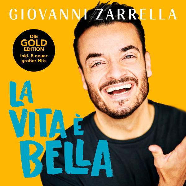 Giovanni Zarrella - La vita è bella (Gold-Edition)