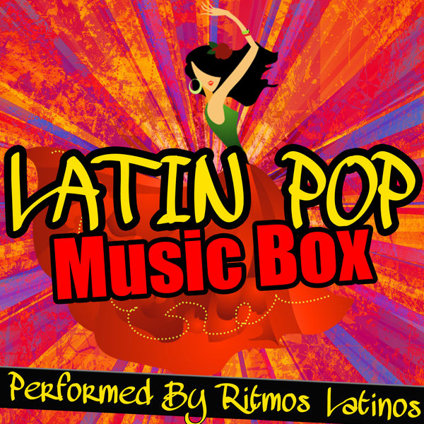 Ritmos Latinos - Latin Pop Music Box