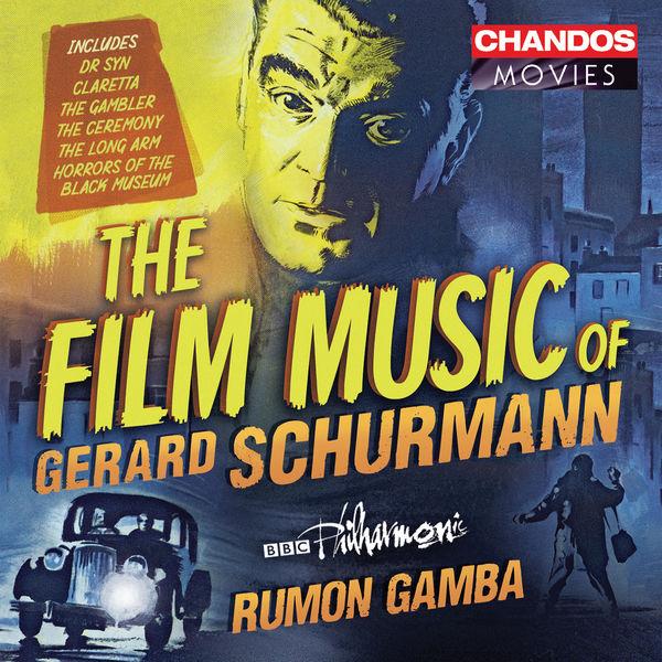 BBC Philharmonic - Gerard Schurmann: Film Music