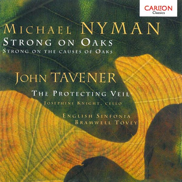 English Sinfonia - Nyman: Strong on Oaks / Tavener: Protecting Veil