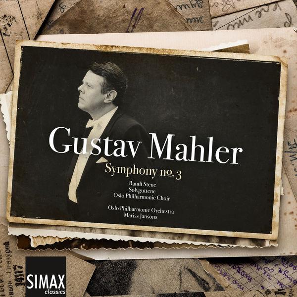 Oslo Philharmonic Orchestra - Mahler Symphony No. 3