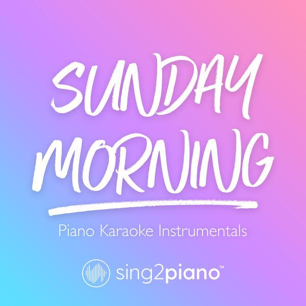 Sing2Piano - Sunday Morning