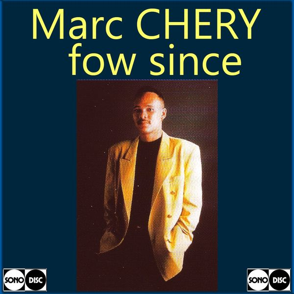 Marc Chery - Fow since