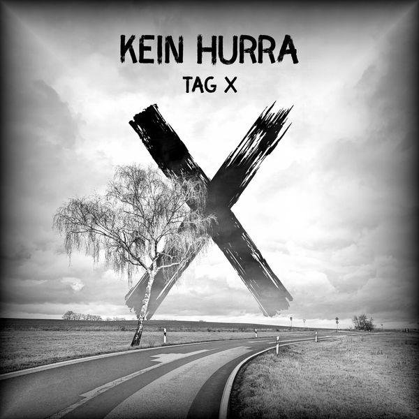 TAG X - Kein Hurra
