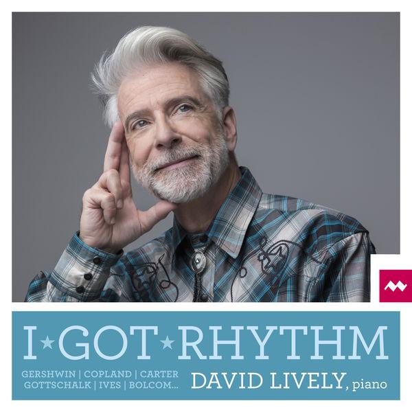 David Lively - I Got Rhythm