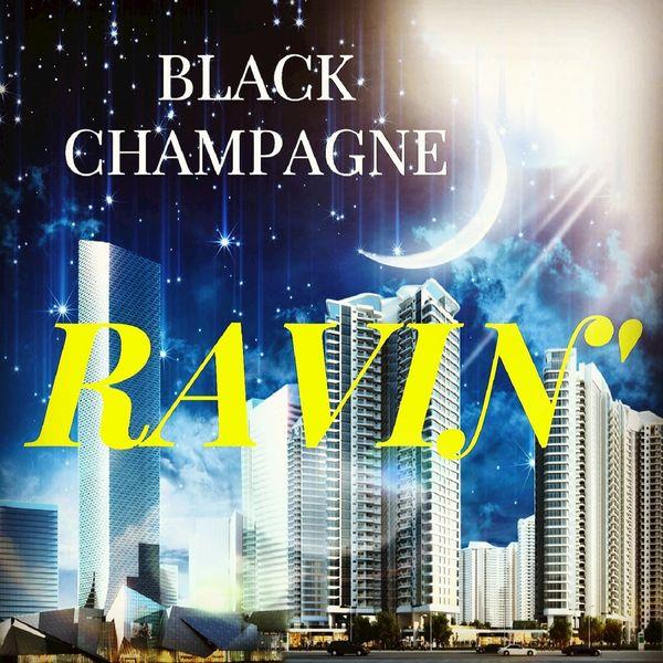 Black Champagne - Ravin