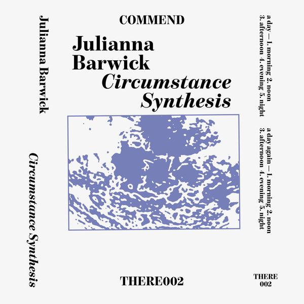 Julianna Barwick - Circumstance Synthesis